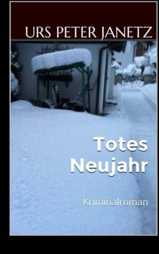 Totes Neujahr: Kriminalroman