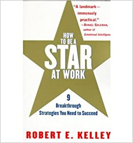 How to be a Star at Work: 9 Breakthrough Strategies You Need to Succeed (Paperback) - Common