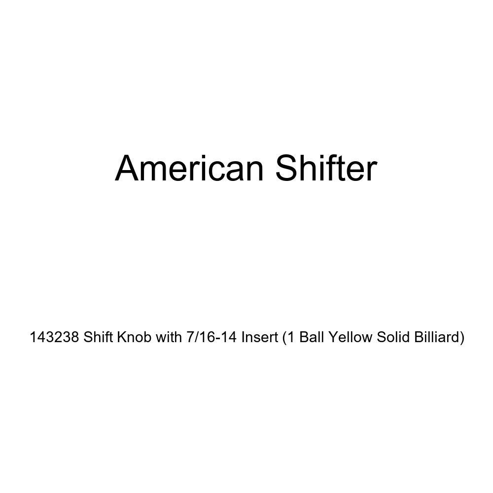 American Shifter 143238 Shift Knob with 7//16-14 Insert 1 Ball Yellow Solid Billiard