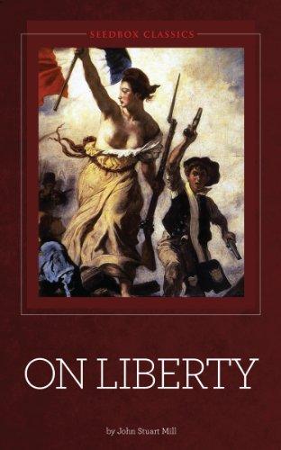 On Liberty [Illustrated]