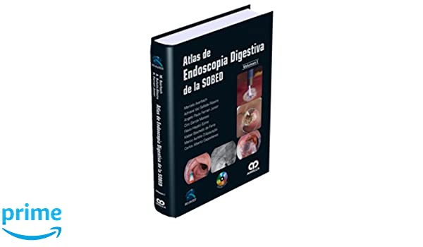 Amazon.com: Atlas de Endoscopia Digestiva de la SOBED, 2 vol. (Spanish Edition) (9789588760285): Marcelo Averbach, Adriana Safatle-Ribeiro, Angelo Paulo ...