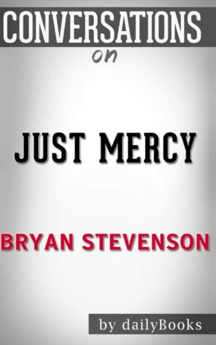 Conversations on Just Mercy by Bryan Stevenson