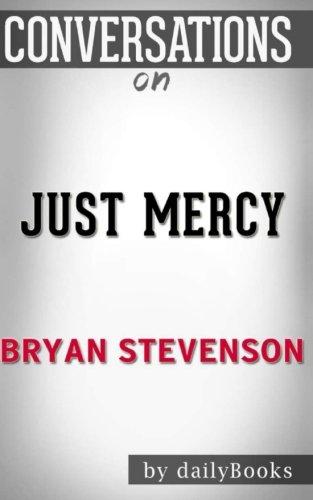 Conversations on Just Mercy by Bryan Stevenson