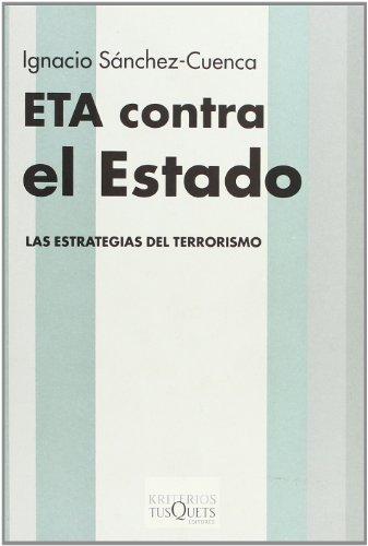 Eta Contra El Estado (Kriterios) (Spanish Edition)