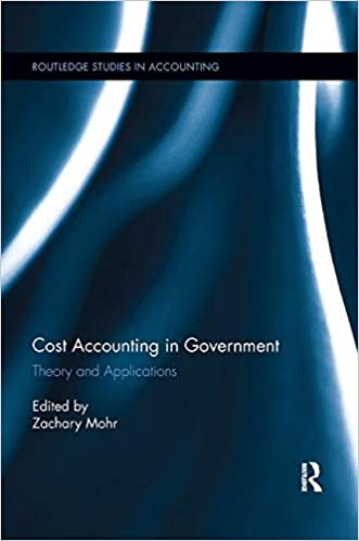 Descargar gratis Cost Accounting In Government: Theory And Applications Epub