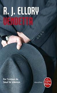 Vendetta, Ellory, Roger Jon