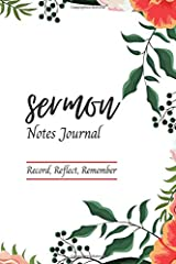 Sermon Notes Journal: An Inspirational Worship Tool To Help You Record, Reflect And Remember: Floral Notebook for Women and Girls Paperback