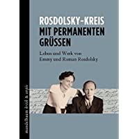 Mit permanenten Grüßen: Leben und Werk von Emmy und Roman Rosdolsky