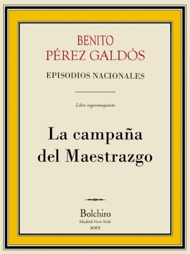 La campaña del Maestrazgo (Episodios nacionales) (Spanish Edition)
