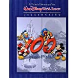 Walt Disney World Resort 100 Years of Magic, Pam Brandon, 0786853581