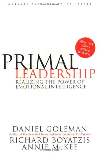 primal leadership realizing the power of emotional intelligence pdf
