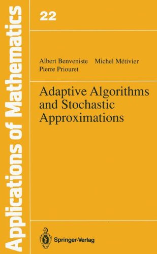 Adaptive Algorithms and Stochastic Approximations (Stochastic Modelling and Applied Probability)