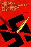 German Exile Literature in America 1933-50, Robert E. Cazden, 0838930980