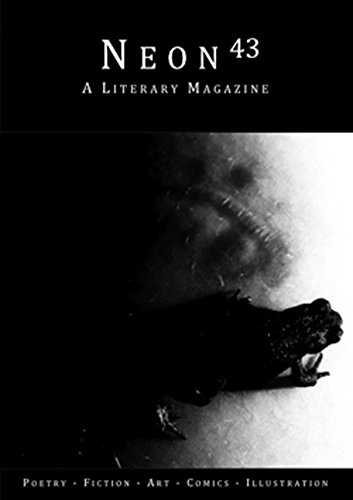 Neon Literary Magazine Issue Forty-Three