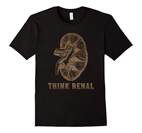 'Think Renal Nephron' Cool Kidney Excretory System Shirt - Excretory Systems