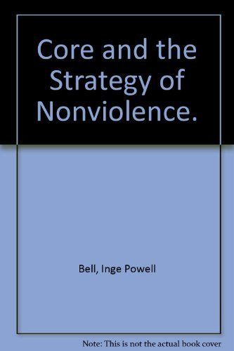 Core and the Strategy of Nonviolence by Inge Powell Bell (1968-06-03)