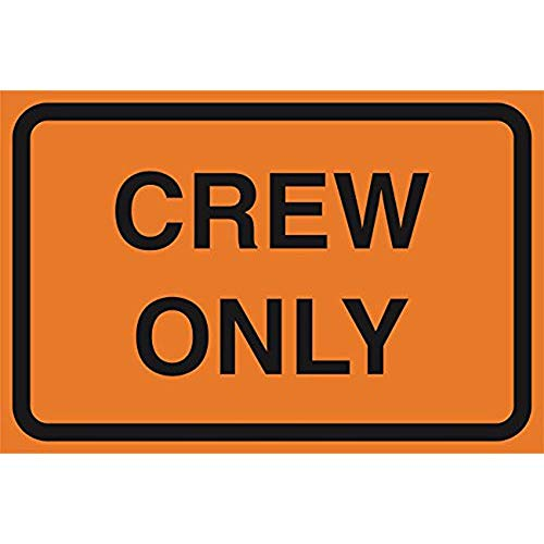 """Diuangfoong Crew Only Orange Road Street Construction Area Work Zone Safety Notice Warning Business Signs Commercial Sign Aluminum Metal Tin 12""""x18"""" Sign Plate from Diuangfoong"""