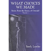 1: What Choices We Made: Short Stories from the History of Onweald
