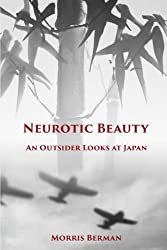 Neurotic Beauty: An Outsider Looks at Japan