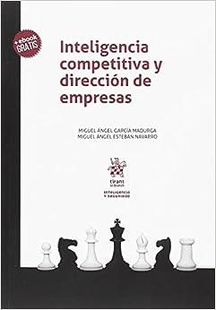 Miguel Ángel Esteban Navarro - Inteligencia Competitiva Y Dirección De Empresas