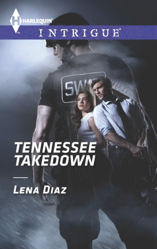 Tennessee Takedown (Harlequin Intrigue Book 1476) (In The Heat Of The Night Smokie)