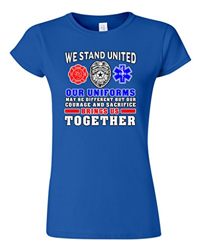 Junior We Stand United Our Uniforms Brings Us Together Proud DT T-Shirt Tee (XXX Large, Royal Blue) (Sexy Firewomen)