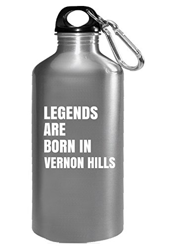 Legends Are Born In Vernon Hills Cool Gift - Water Bottle -