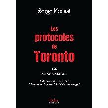 Les protocoles de Toronto: 666 Année zéro (French Edition)