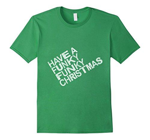 Men's Have a Funky Funky Christmas T-Shirt XL Grass (Shirts Funky T Christmas)