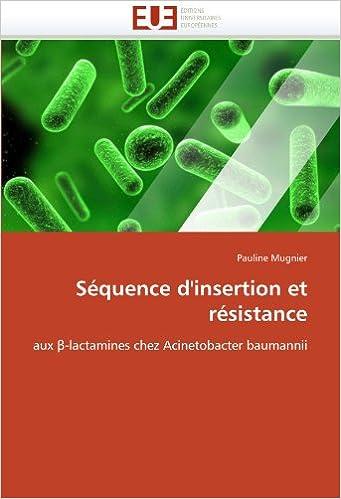 Livre gratuits en ligne Séquence d'insertion et résistance: aux ?-lactamines chez Acinetobacter baumannii epub pdf