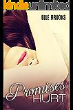 Promises Hurt (The Promises Series Book 1)