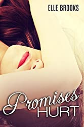 Promises Hurt (The Promises Series Book 1)