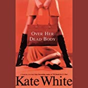 Over Her Dead Body | Kate White