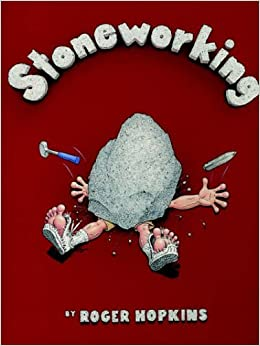 Stoneworking by Roger Hopkins (2004-11-23)
