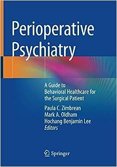 Perioperative Psychiatry: A Guide To Behavioral Healthcare For The Surgical Patient por Paula C. Zimbrean epub