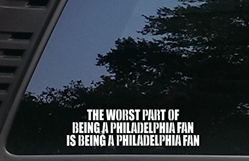 The Worst Part of being a PHILADELPHIA Fan is being a PHILADEPHIA Fan - 9