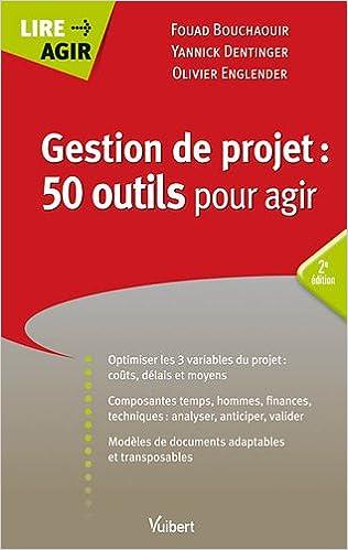 En ligne Gestion de projets : 50 outils pour agir pdf ebook