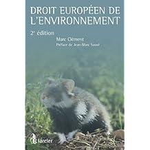 Droit européen de l'environnement: Jurisprudence commentée (HORS COL LAR FR) (French Edition)