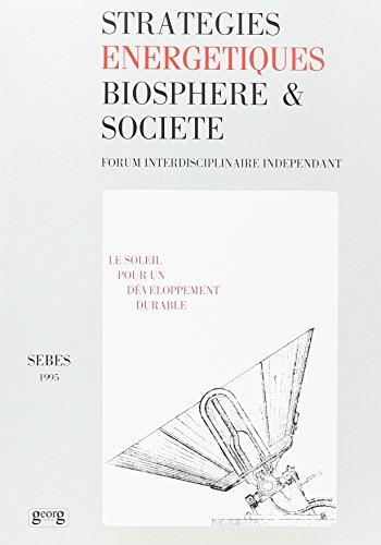 Revue SEBES : Stratégie énergétiques : biosphère et société, 1995