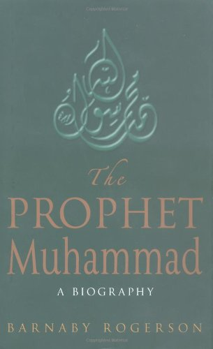 Prophet Muhammad Biography Barnaby Rogerson product image