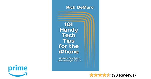 Amazon com: 101 Handy Tech Tips for the iPhone: Updated