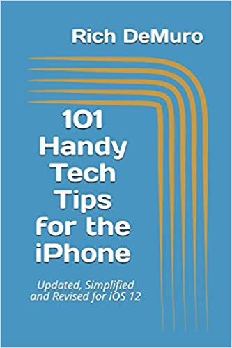Photo Tip If Your Name Is Joe >> Amazon Com 101 Handy Tech Tips For The Iphone Updated Simplified