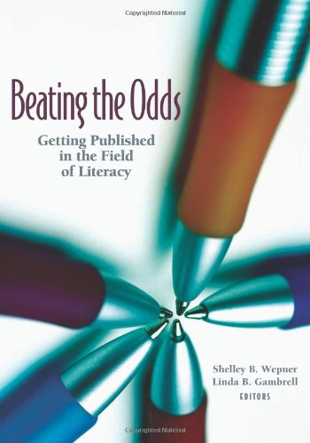 Beating the Odds: Getting Published in the Field of Literacy
