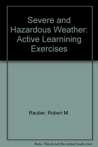 Severe and Hazardous Weather: Active Learnining Exercises