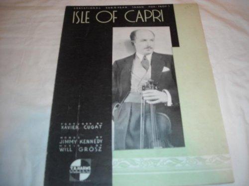 Music Xavier Sheet Cugat - ISLE OF CAPRI XAVIER CUGAT 1934 SHEET MUSIC SHEET MUSIC 242