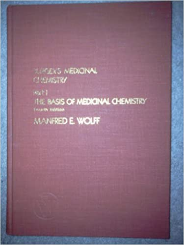 Book Burger's Medicinal Chemistry: Basis of Medicinal Chemistry Pt. 1