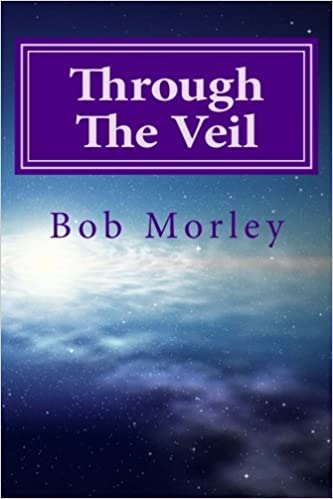 Book Through the Veil: Secrets to Living in the Supernatural