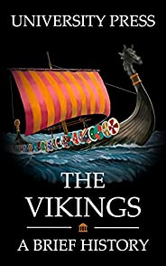 The Vikings Book: A Brief History of the Vikings (English Edition)