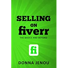 Selling on Fiverr: The Basics and Beyond