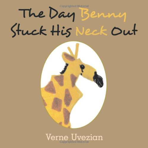 The Day Benny Stuck His Neck Out PDF Text fb2 book